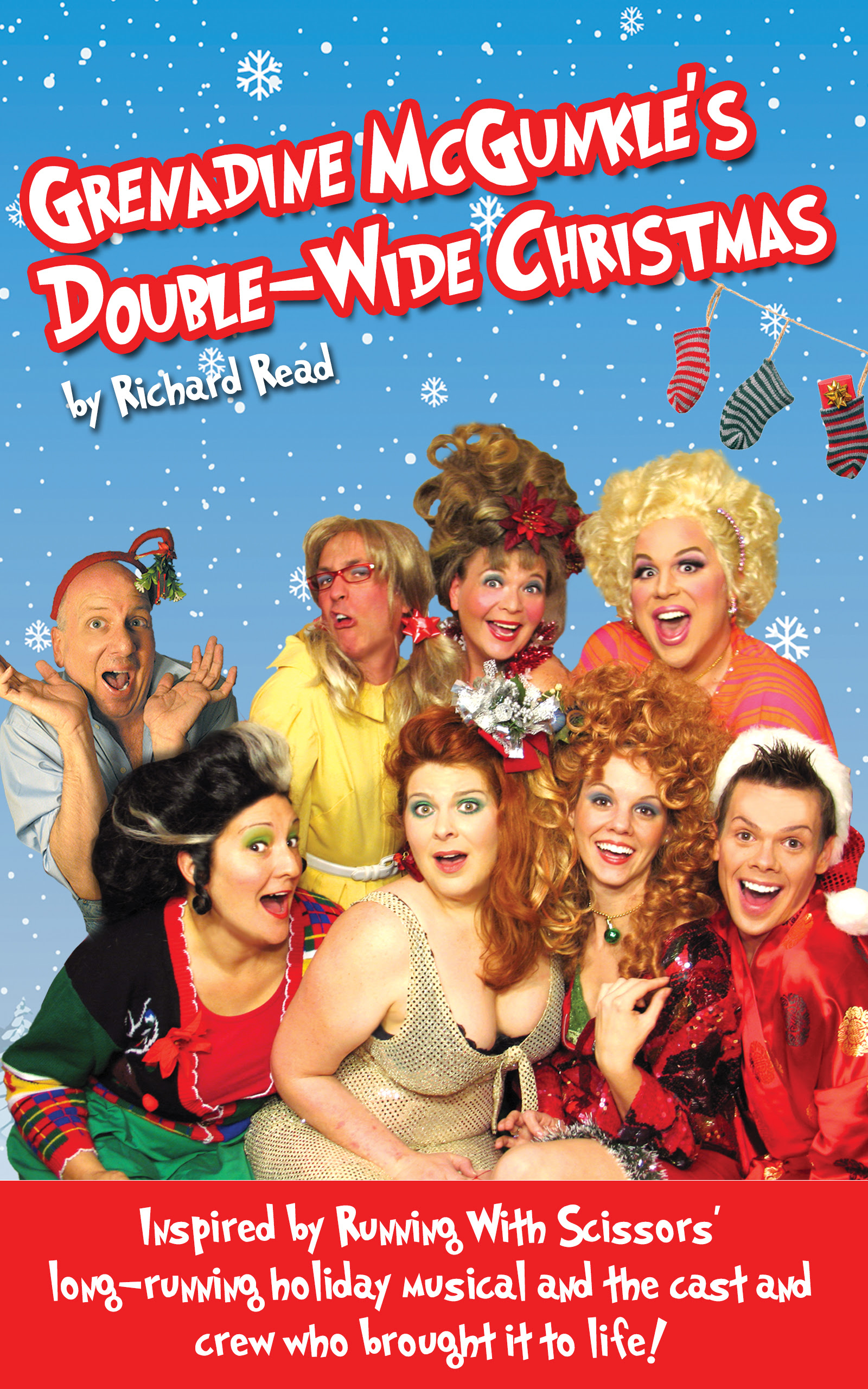 Our holiday show, Grenadine McGunkle's Double-Wide Christmas, returns (Well, kinda)